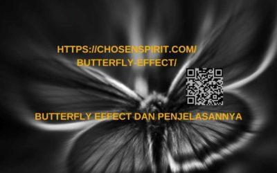 Butterfly Effect dan Penjelasannya